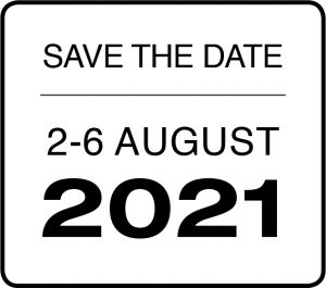 Save The Date | 2-6 August. 2021